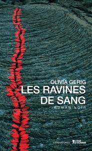 Olivia Gerig - Les ravines de sang.