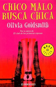 Olivia Goldsmith - Chico malo busca chica.