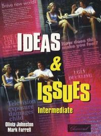 Olivia Johnston et Mark Farrell - Ideas & issues - Intermediate.