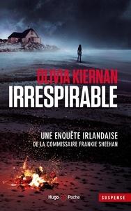 Olivia Kiernan - Irrespirable.