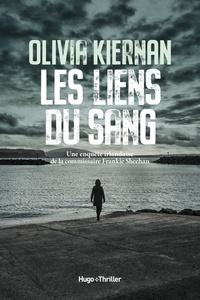 Ebook epub file téléchargement gratuit Les liens du sang par Olivia Kiernan (French Edition)