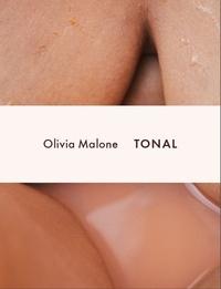 Olivia Malone - Olivia Malone: Tonal.