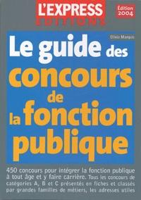 a87826fe565 Le guide des concours de la fonction publique. Olivia Marquis ...