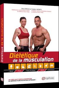 Olivia Meeus et Frédéric Mompo - Diététique de la musculation.