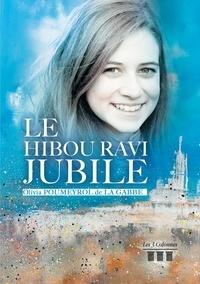Olivia Poumeyrol de la Gabbe - Le hibou ravi jubile.