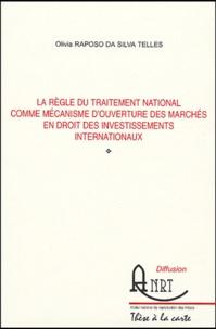 La règle du traitement national comme mécanisme douverture des marchés en droit des investissements internationaux.pdf
