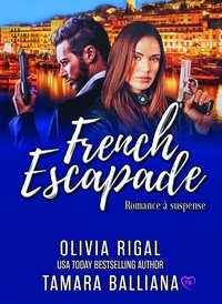Olivia Rigal et Tamara Balliana - French Escapade.
