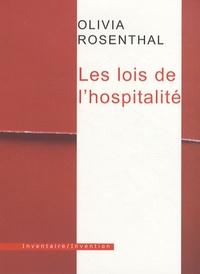 Olivia Rosenthal - Les lois de l'hospitalité.