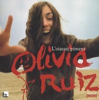 Olivia Ruiz - L'oiseau piment.