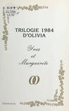 Olivia - Trilogie 1984 d'Olivia : Yves et Marguerite.