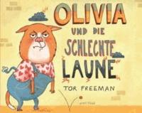 Olivia und die schlechte Laune.