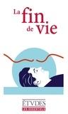 Olivier Abel et Régis Aubry - La fin de vie.