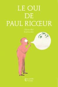 Feriasdhiver.fr Le Oui de Paul Ricoeur Image