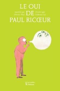 Olivier Abel - Le Oui de Paul Ricoeur.