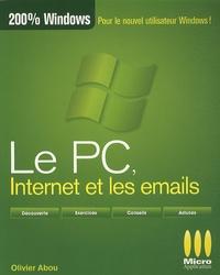 Olivier Abou - Le PC, internet et les emails.