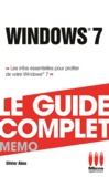 Olivier Abou - Windows 7 - Le Guide Complet Memo.