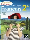 Olivier Achtouk et Aurélie Buestel - Français 2de Itinéraires littéraires - Manuel unique.