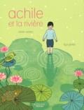 Olivier Adam et Ilya Green - Achille et la rivière.