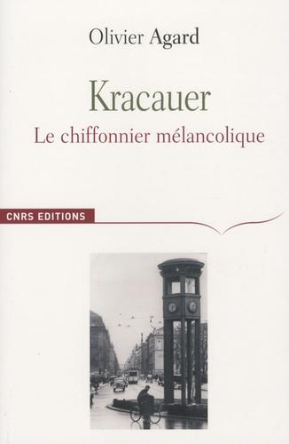 Olivier Agard - Kracauer - Le chiffonnier mélancolique.