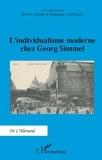 Olivier Agard et Françoise Lartillot - L'individualisme moderne chez Georg Simmel.