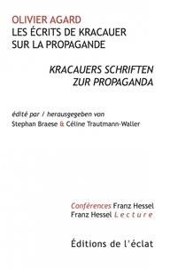 Olivier Agard - Les écrits de Kracauer sur la propagande - Kracauers schriften zur propaganda.