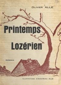 Olivier Alle et Anne-Marie Alle - Printemps lozérien.