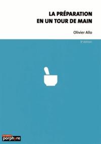 Olivier Allo - La préparation en un tour de main.