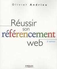Olivier Andrieu - Réussir son référencement web.