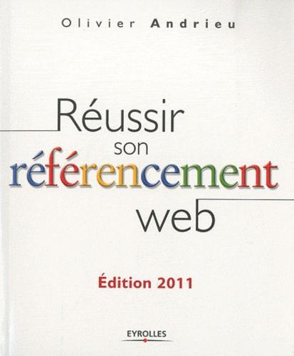 Réussir son référencement web  Edition 2011