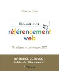 Olivier Andrieu - Réussir son référencement web - Stratégie et techniques SEO.