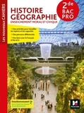 Olivier Apollon et Christophe Escartin - Histoire-Géographie-EMC 2de Bac Pro Les nouveaux cahiers.
