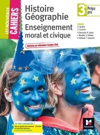 Olivier Apollon et Christophe Escartin - Histoire Géographie Enseignement moral et civique 3e Prépa pro.