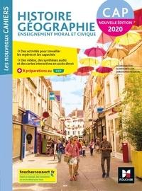Olivier Apollon et Christophe Escartin - Histoire Géographie Enseignement moral et civique CAP Les nouveaux cahiers.