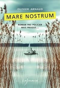 Olivier Arnaud - Mare nostrum.