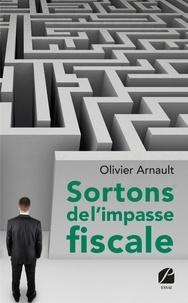 Téléchargement de livres gratuits pour kindle Sortons de l'impasse fiscale 9782754747653 PDF RTF in French par Olivier Arnault