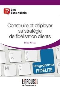 Construire et déployer sa stratégie de fidélisation clients.pdf