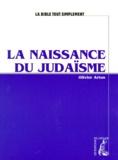 Olivier Artus - La naissance du judaïsme.