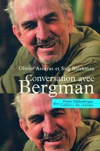 Olivier Assayas et Stig Björkman - Conversation avec Bergman.