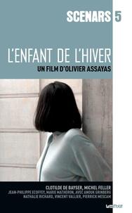Olivier Assayas - L'enfant de l'hiver.