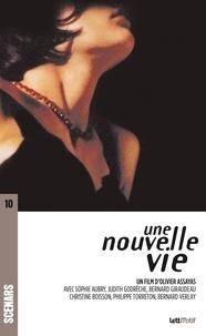 Olivier Assayas - Une nouvelle vie.