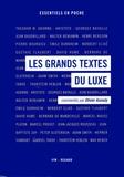 Olivier Assouly - Les grands textes du luxe.