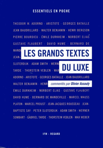 Olivier Assouly - Les grands textes du luxe.
