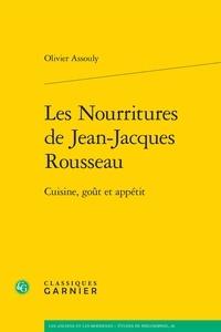 Les nourritures de Jean-Jacques Rousseau - Cuisine, goût et appétit.pdf
