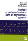 Olivier Aubel et Brice Lefèvre - Méthode et pratique des études dans les organisations sportives.