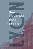 Olivier Aurenche et Nicole Dockès-Lallement - Lyon, une université dans sa ville.