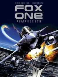 Olivier Ayache-Vidal et Renaud Garreta - Fox one Tome 1 : Armageddon.