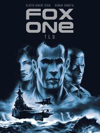 Olivier Ayache-Vidal et Renaud Garreta - Fox one Tome 2 : TLD.