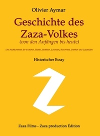 Olivier Aymar - Geschichte des Zaza-Volkes.