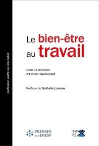 Olivier Bachelard - Le bien-être au travail - Pour un service public performant et bienveillant.