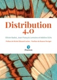 Olivier Badot et Jean-François Lemoine - Distribution 4.0.